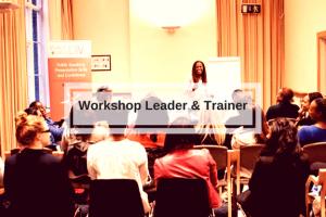 Workshop leader and trainer