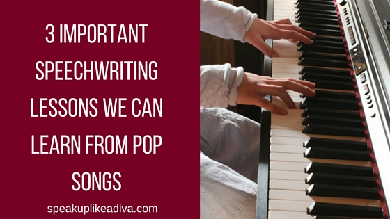 3 SPEECHWRITING TIPS -TOP POP SONGS-1
