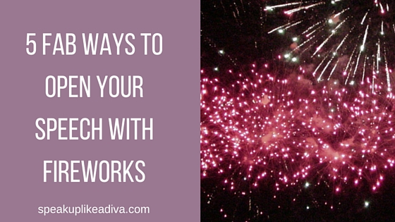 5 speech openers fireworks-ppl