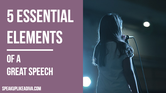 5 elements of a great speech