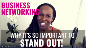 Business Networking Stand out