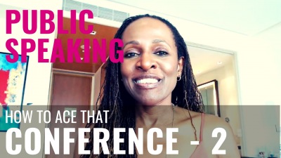 Public Speaking - How to ace that CONFERENCE - 2
