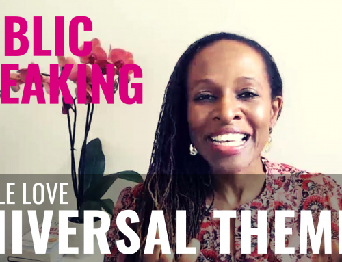 Public Speaking – People love UNIVERSAL THEMES