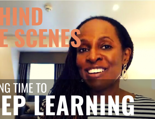 PUBLIC SPEAKING BEHIND THE SCENES – Finding time to KEEP LEARNING