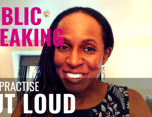 PUBLIC SPEAKING – Why practise OUT LOUD