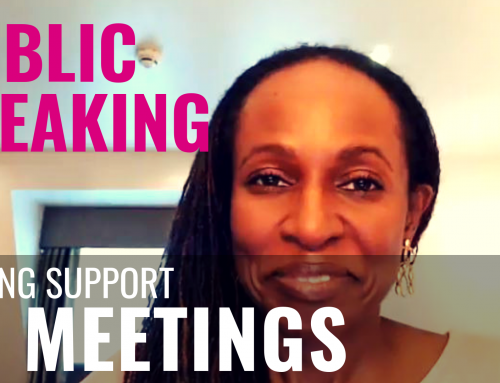 Public Speaking – Getting support AT MEETINGS