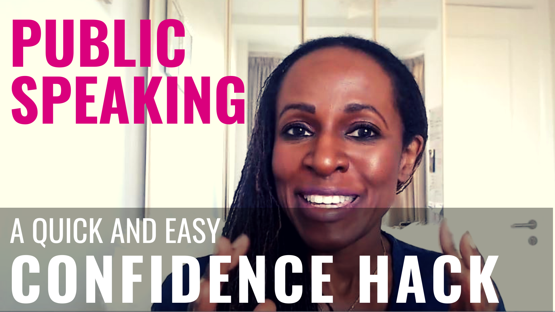PUBLIC SPEAKING - A quick and easy CONFIDENCE HACK